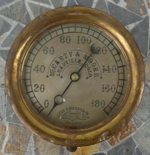 Rare Steam Pressure Gauge Leadville Colo. McCarty & Moore Jas. P. Marsh & Co.