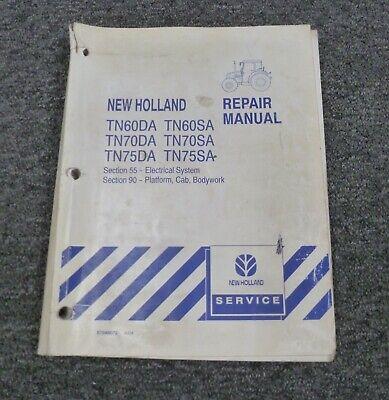 New Holland Tn70sa Tn75da Tn75sa Tractor Electrical Wiring Diagrams Manual