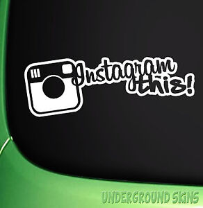INSTAGRAM-THIS-Funny-Car-Window-Bumper-JDM-VW-DUB-DRIFT-Vinyl-Decal-Sticker