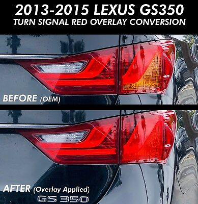RED Turn Signal Tail light Rear Overlays Precut Fits 2013-2015 Lexus GS350 GS