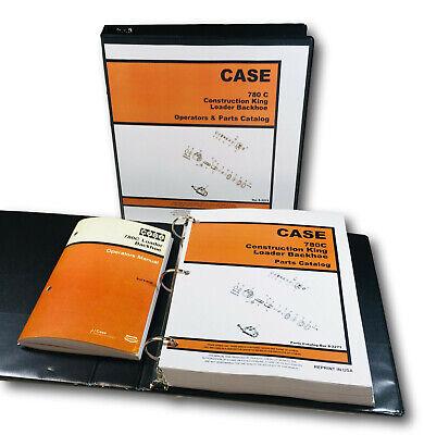 Case 780c Ck Tractor Loader Backhoe Parts Catalog Owners Operators Manual Set