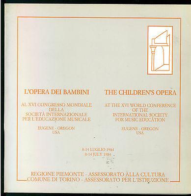 L'OPERA DEI BAMBINI CONGRESSO MONDIALE EDUCAZIONE MUSICALE REGIONE PIEMONTE 1984