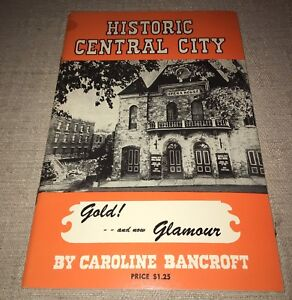 Historic Central City Gold and now Glamour