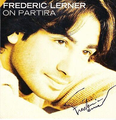 "FREDERIC LERNER - CD SINGLE PROMO ""ON PARTIRA""  DEDICACE"