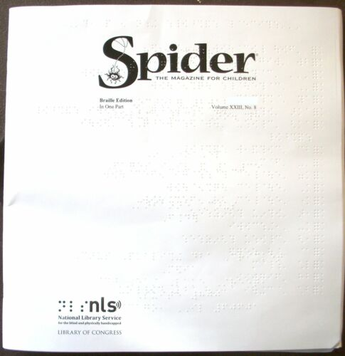 Spider Magazine - November / December 2016 (Braille for the Blind Teen)