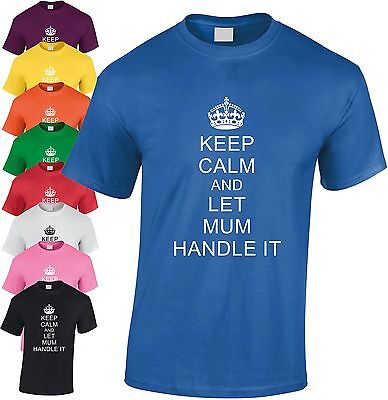 Keep Calm And Let Mum Griff It Kinder T-Shirt Kinder Mumie Jugend Mutter T-Shirt
