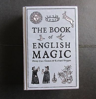 THE BOOK OF ENGLISH MAGIC A History from the Earliest to Present