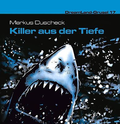 DREAMLAND GRUSEL FOLGE 17 KILLER AUS DER TIEFE CD H RSPIEL