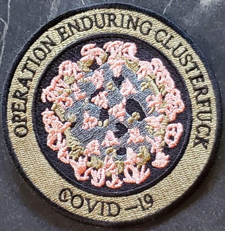 "3.5"" Operation Enduring Clusterfuck Brown Embroidered Virus-19 Iron On Patch"