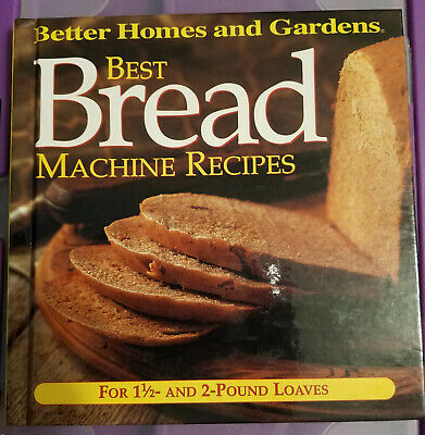 Best Bread Machine Recipes by Better Homes and Gardens ISBN 9780696211270,