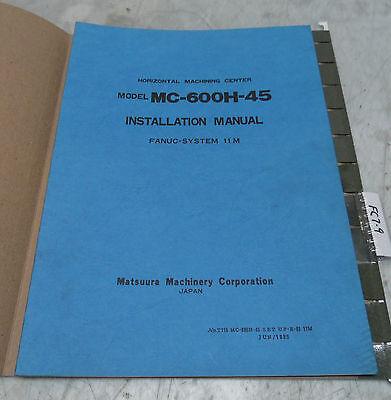 Matsuura MC-600H-45 System 11M Installation Manual, T077 MC-600H-45 SETUP-E-01