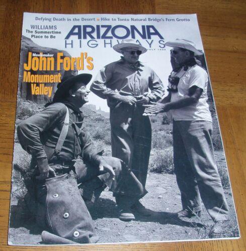 JULY 1999 ARIZONA HIGHWAYS - MOVIEMAKER JOHN FORD
