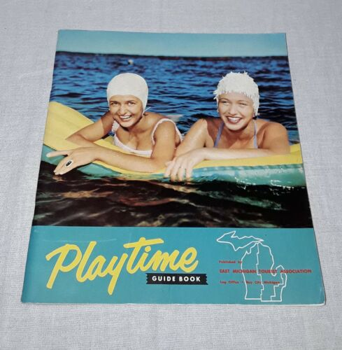 PLAYTIME GUIDE BOOK EAST MICHIGAN TOURIST ASSOCIATION 1958