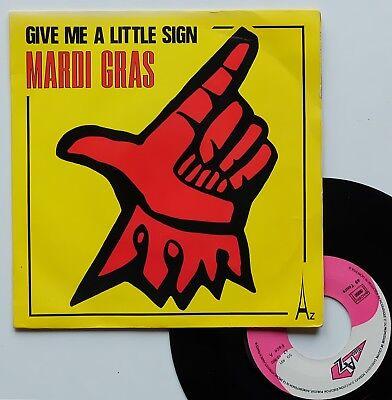"SP Mardi Gras  ""Give me a little sign"""