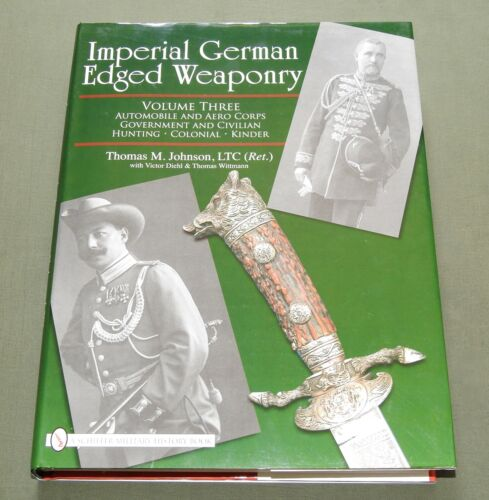 """IMPERIAL GERMAN EDGED WEAPONRY"" WW1 HUNTING COLONIAL KNIFE SWORD REFERENCE BOOK"