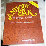 Antique Oak Furniture An Illustrated Value Guide by Conover Hill