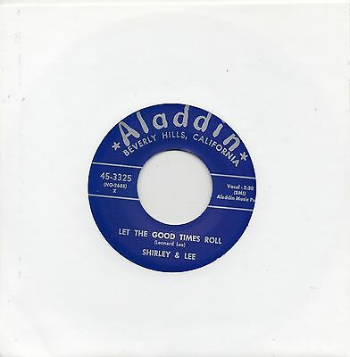 SHIRLEY & LEE  LET THE GOOD TIMES ROLL/I'M GONE  ALADDIN Re-Issue/Re-Pro R&B/MOD