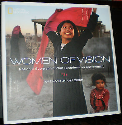 Women Of Vision  National Geo  Photographers On Assignment  Signed Copy  2013