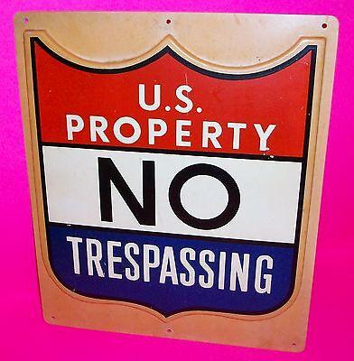 Vintage U.S. Property NO TRESPASSING Sign Heavy 3D Molded Plastic 100% Authentic