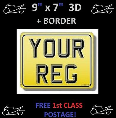"9""x7""  3D +BORDER MOTORCYCLE MOTORBIKE NUMBER PLATE 100% MOT & ROAD LEGAL"