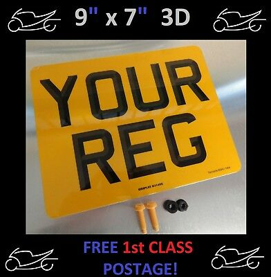 "9""x7""  3D MOTORCYCLE MOTORBIKE NUMBER PLATE 100% MOT & ROAD LEGAL YES JUST £5.95"