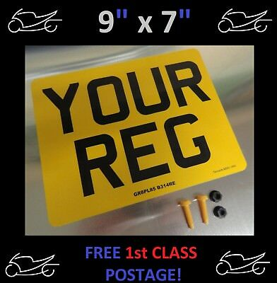"9""x7""  MOTORCYCLE MOTORBIKE NUMBER PLATE 100% MOT & ROAD LEGAL ,YES JUST £5.95"