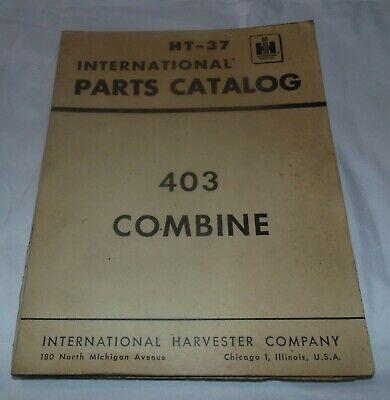 International Parts Catalog Ht-37 403 Combine Vintage Tractorih Harvester