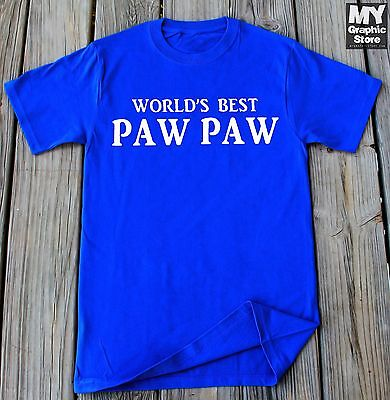 Paw Paw Shirt Fathers day Shirt For Paw Paw Best Paw Paw Gifts Paw Paw T-shirt