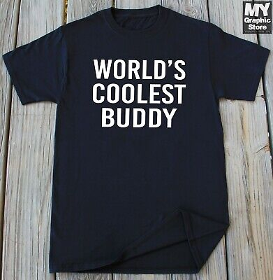 Buddy Shirt Best Friend Gift Birthday Christmas Friendship Day T shirt for Him ()