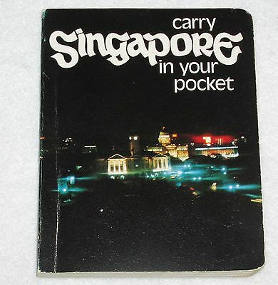 "Carry Singapore in Your Pocket~1972 Singapore Tourist Promotion Board~3.5"" x4.5"""