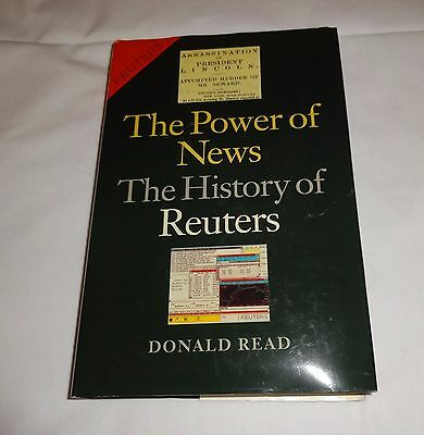 The Power Of News  The History Of Reuters By Donald Read
