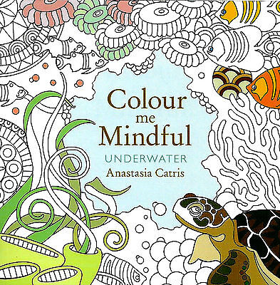 Underwater (Small Adult Colouring Book) (Colour Me Mindful) New Mindfulness P/B