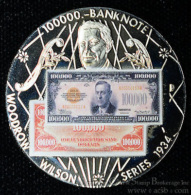 American Mint  100000 Bank Note Wilson 1934 United States President 38Mm