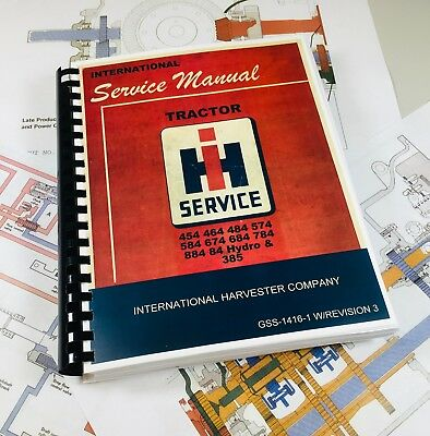 International Harvester 454 464 484 574 584 674 Tractor Factory Service Manual