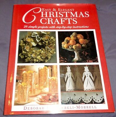 EASY & ELEGANT CHRISTMAS CRAFTS- 1997 HARD BACK W/ DUST JACKET- 25 PROJECTS