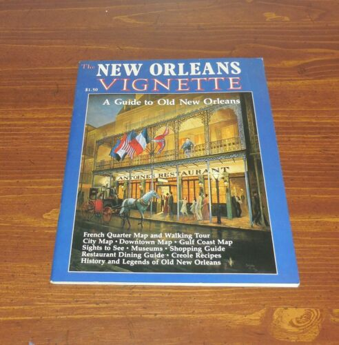 The New Orleans Vignette A Guide to Old New Orleans 1977-78 vintage