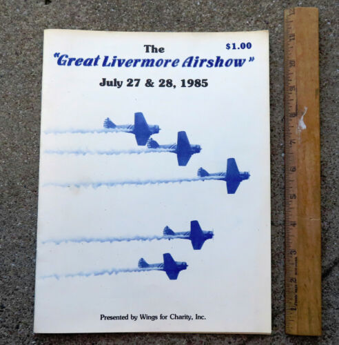 Original 1985 The Gret Livermore Air Show Program