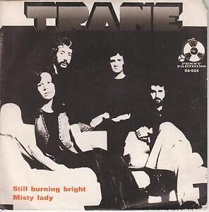TRANE-Still-Burning-Bright-Rare-1981-Spanish-2-track-7-vinyl-single-in-p-s
