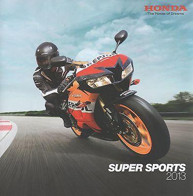 Honda Supersports Brochure 2013 - CBR1000RR Fireblade + CBR600RR CBR500R CBR125R