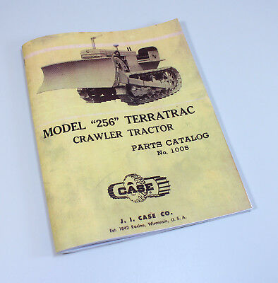 Case Terratrac 256 Crawler Tractor Bull Dozer Parts Manual Catalog Exploded View
