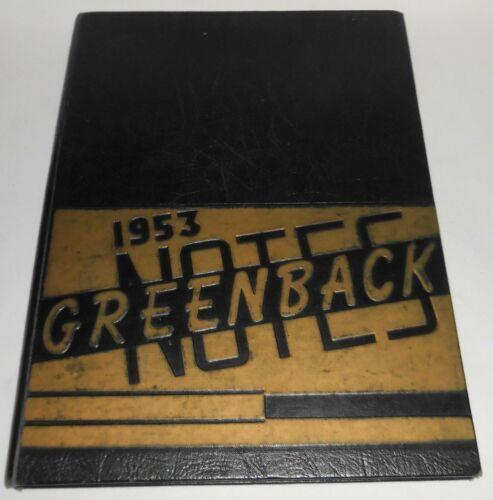 1953 San Juan High School Yearbook GREENBACK NOTES Fair Oaks, California