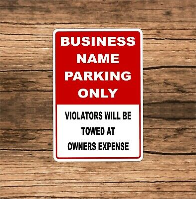 Personalized Business Parking Only Sign Aluminum 12 X 8 Custom Parking Sign Bp