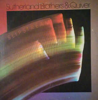 Sutherland Brothers & Quiver - Slipstream - LP