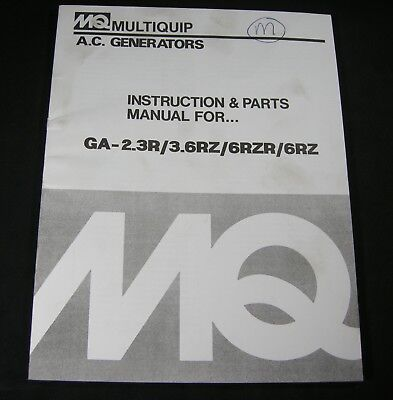 Multiquip Mq Ac Generators Ga 2.3r 3.6rz 6rzr 6rz Parts Instruction Op Manual