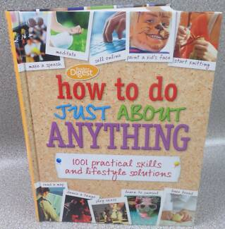 Reader's Digest How To Do Just About Anything Book 1001 Solutions