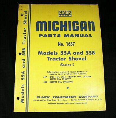 Clark Michigan 55a 55b Tractor Shovel Series 1 Parts Manual Book Series I