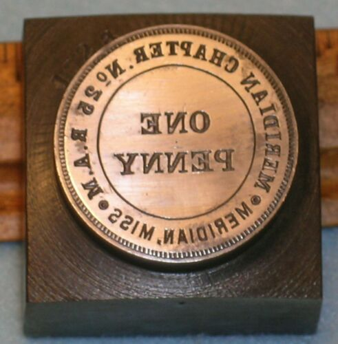 1903 MERIDIAN MS Chapter No 25 RAM MASONIC PENNY Stamping Die * MC Lilley