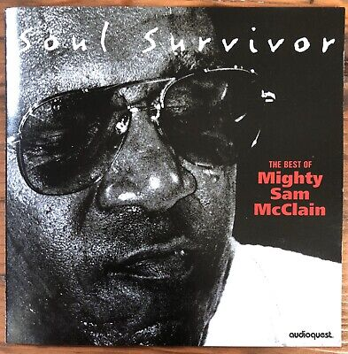 The Best of the Mighty Sam Mcclain - Soul Survivor- 1999 (The Best Of Survivor)