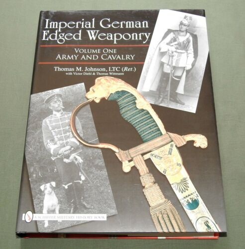 """IMPERIAL GERMAN EDGED WEAPONRY"" WW1 ARMY CAVALRY SWORD SABER REFERENCE BOOK"