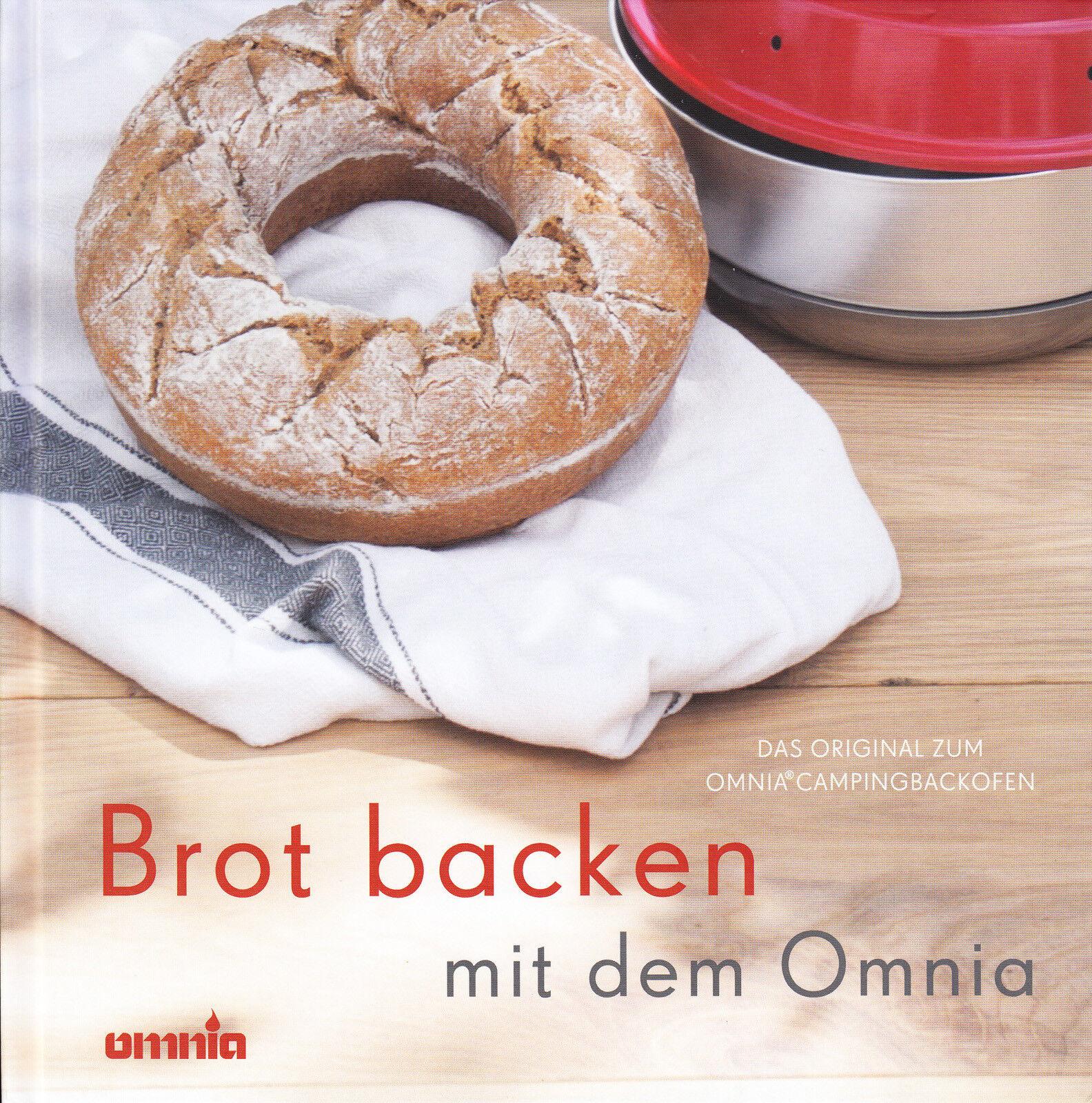 OMNIA Das Backbuch - Brot backen mit dem original Omnia Campingbackofen Kochbuch